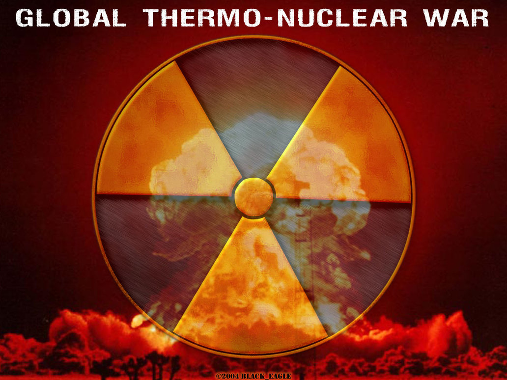 Global Thermo Nuclear War by BlackEagle123